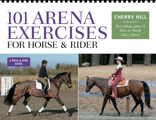 101 Arena Exercises: A Ringside Guide for Horse and Rider (Read & Ride)