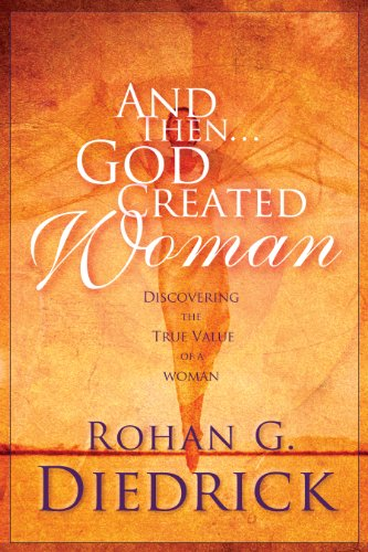 andthen-god-created-woman-discovering-the-true-value-of-a-woman