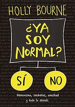 ¿Ya soy normal? (Libros digitales) de [Bourne, Holly]