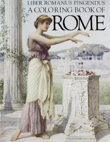 A Coloring Book Of Rome Liber Romanus Pingendus