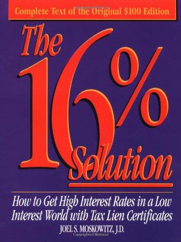The 16% Solution por Joel S. Moskowitz
