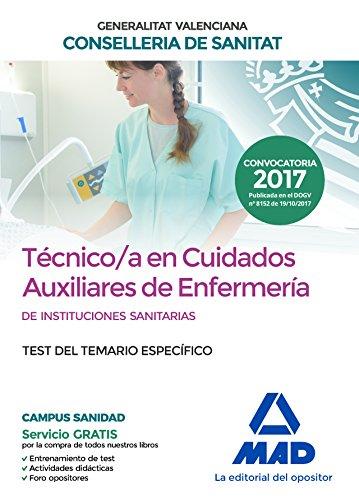 Técnico en Cuidados Auxiliares de Enfermería de la Conselleria de Sanitat de la Generalitat Valenciana. Test de la parte específica