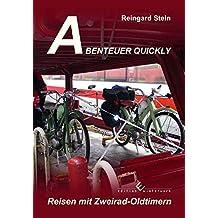 Abenteuer Quickly: Reisen mit Zweirad-Oldtimern