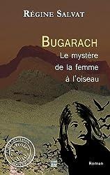 Bugarach, le mystère de la femme à l'oiseau