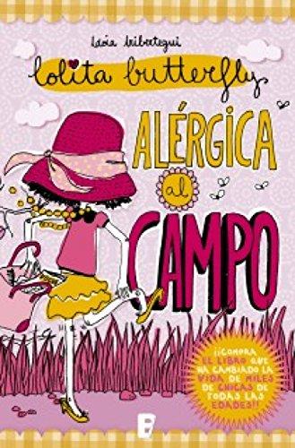 Alérgica al campo (Lolita Butterfly 2): LOLITA BUTTERFLY 2