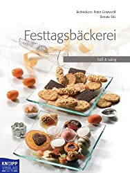 Festtagsbäckerei: Süss und salzig