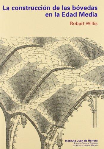 La construcción de bóvedas en la Edad Media por R. WILLIS