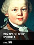 Mozart on Tour – Folge 1: London