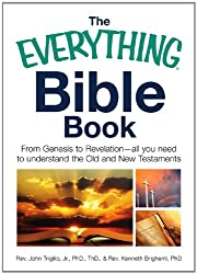The Everything Bible Book: From Genesis to Revelation, All You Need to Understand the Old and New Testaments (Everything®)