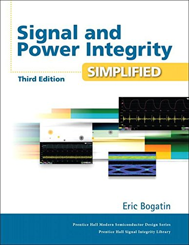 Signal and Power Integrity - Simplified (Prentice Hall Modern Semiconductor Design Series: Prentis Hall Signal Integrity Library) - Power Semiconductor Devices