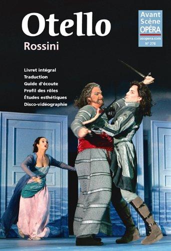 L'Avant-Scène Opéra, N° 278, Janvier-février 2014 : Otello