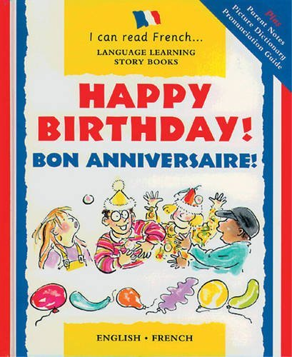 Happy Birthday!: Bon Anniversaire! (I Can Read French) by Mary Risk (2009-10-20)