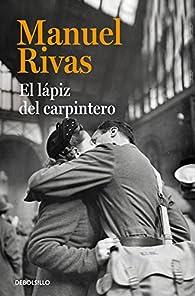 El lápiz del carpintero par Manuel Rivas