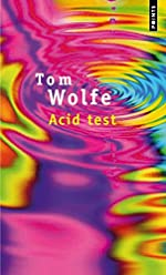 Acid test de Tom Wolfe