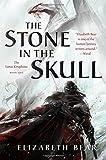 Stone in the Skull, The (Lotus Kingdoms)