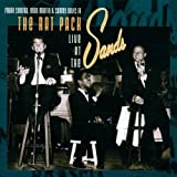The Rat Pack / Live at the Sands -
