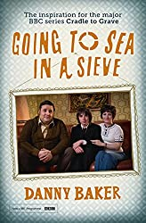 Going to Sea in a Sieve: The Autobiography (English Edition)
