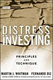 Distress Investing: Principles and Technique (Wiley Finance)