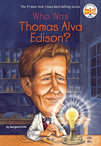 Who Was Thomas Alva Edison? (Who Was...? (Paperback)) por Margaret Frith