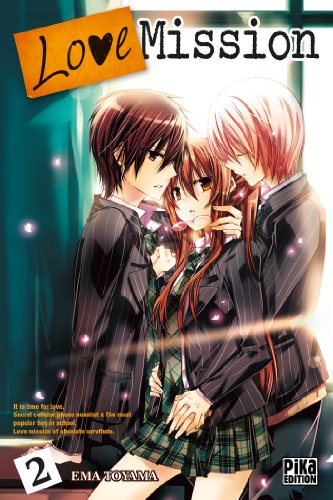 Love Mission, Tome 2 :