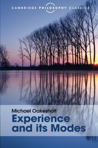 Experience and its Modes (Cambridge Philosophy Classics) by Michael Oakeshott (2015-10-06)