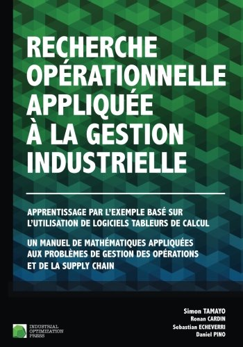 Recherche opérationnelle appliquée à la gestion industrielle : Apprentissage par l