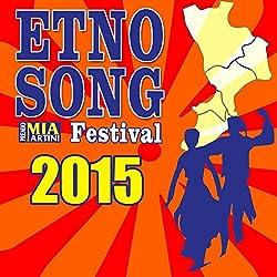 Etnosong 2015 (Sezione etnica del Premio Mia Martini)