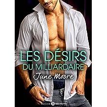 Les désirs du milliardaire (l'intégrale) (French Edition)