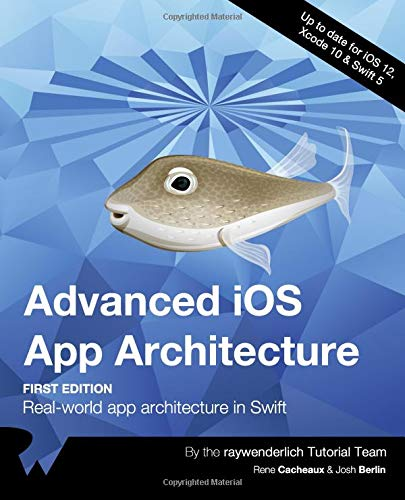 hitecture (First Edition): Real-world app architecture in Swift ()