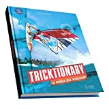 Tricktionary (3, IT): La Bibbia del Windsurf