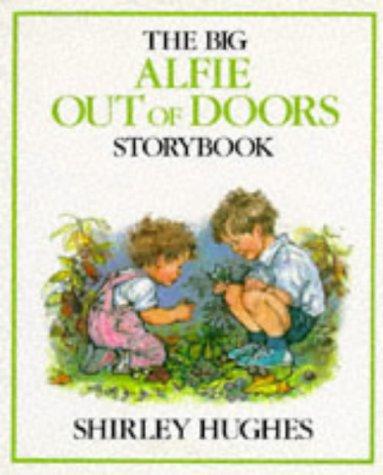 The Big Alfie Out of Doors Storybook por Shirley Hughes