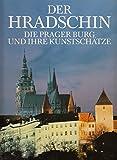 Der Hradschin - Karl Fürst von Schwarzenberg, Ivo Hlobil, Ladislav Kesner