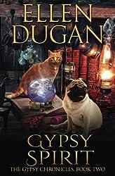 Gypsy Spirit: Volume 2 (The Gypsy Chronicles,)