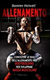 ALLENAMENTO: Allenamento nel bodybuilding per aumentare la massa muscolare, allenamento funzionale, per principianti, fitness, definizione, alimentazione sportiva, fitness femminile, dieta, peso
