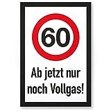 DankeDir! 60 Jahre Vollgas - Kunststoff Schild, Geschenk 60. Geburtstag, Geschenkidee Geburtstagsgeschenk Sechzigsten, Geburtstagsdeko/Partydeko / Party Zubehör/Geburtstagskarte