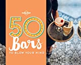 #8: 50 Bars to Blow Your Mind (Lonely Planet)