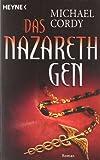 Das Nazareth-Gen: Roman - Michael Cordy