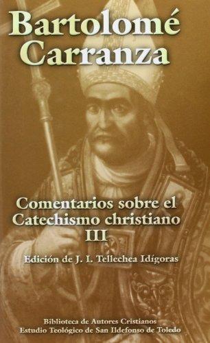Comentarios sobre el Catechismo christiano. III (MAIOR)