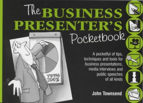 The Business Presenter's Pocketbook (The manager series)