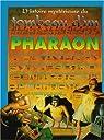 L'histoire mystérieuse du tombeau d'un pharaon par Pipe