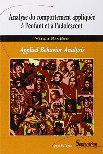 Analyse du comportement appliquée à l'enfant et à l'adolescent