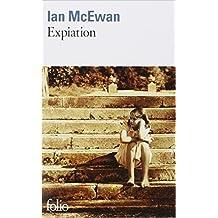 Expiation de Ian McEwan,Guillemette Belleteste (Traduction) ( 24 février 2005 )