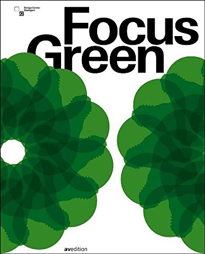 FOCUS GREEN: Baden-Wurttemberg International Design Award 2008 and Mia Seeger Prize (AVEDITION)