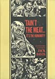 """'Taint The Meat...It's The Humanity!"" and Other Stories (EC Comics Library)"