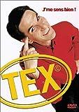 Tex : J'Me sens bien