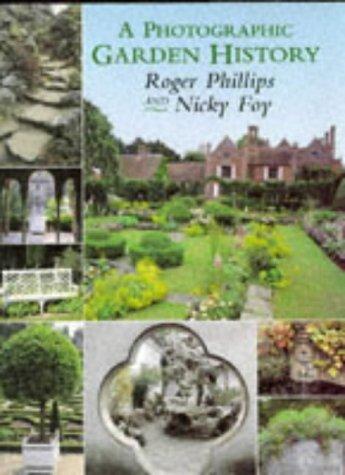 A Photographic Garden History por Roger Phillips