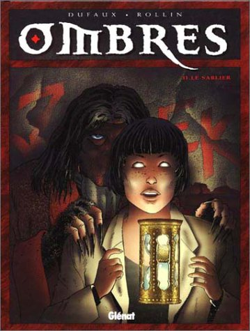 Ombres, tome IV : Le Sablier 2