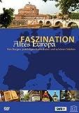 Faszination Altes Europa