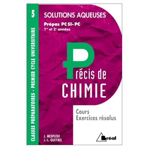 Précis de chimie, tome 5. Solutions acqueuses