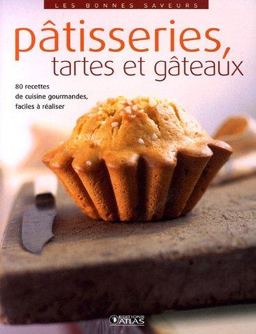 Les bonnes saveurs - Pâtisseries, tartes et gâteaux
